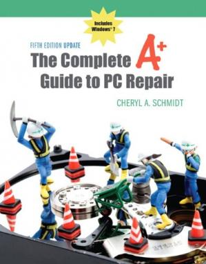 A capa do livro The Complete A+ Guide to PC Repair