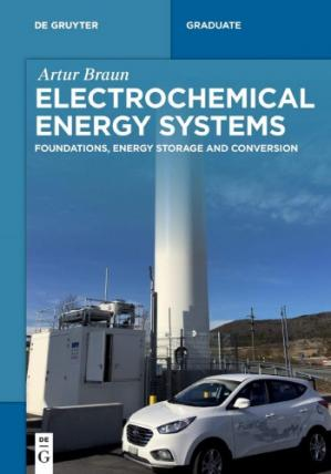 Book cover Electrochemical Energy Systems: Foundations, Energy Storage and Conversion