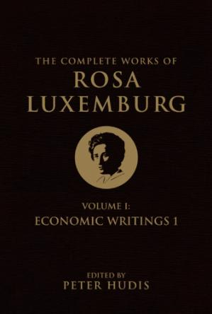 Book cover The Complete Works of Rosa Luxemburg, Vol. 1