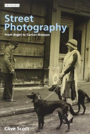 Book cover Street Photography: From Atget to Cartier-Bresson