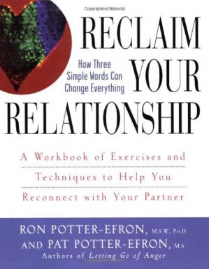 पुस्तक कवर Reclaim Your Relationship : A Workbook of Exercises and Techniques to Help You Reconnect with Your Partner