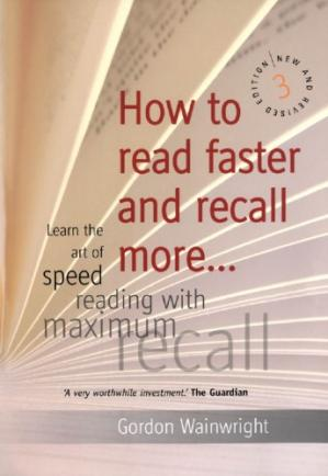 书籍封面 How to Read Faster and Recall More: Learn the Art of Speed Reading with Maximum Recall