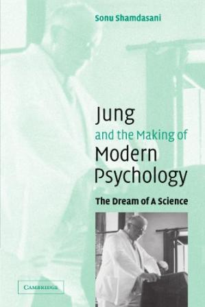 Couverture du livre Jung and the Making of Modern Psychology: The Dream of a Science