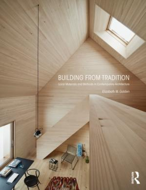 Book cover Building from Tradition: Local Materials and Methods in Contemporary Architecture