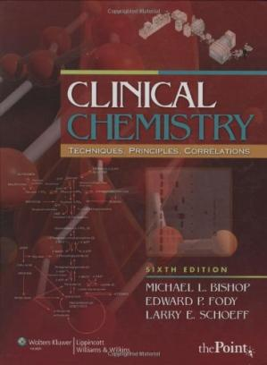 Book cover Clinical Chemistry: Techniques, Principles, Correlations, 6th Edition