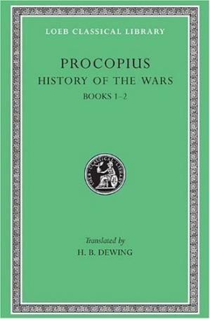 غلاف الكتاب Procopius: History of the Wars: The Persian War (Books 1-2)