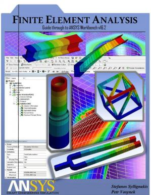 Book cover Finite Element Analysis Method Guide through ANSYS Wb