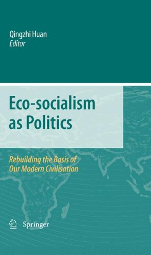 Buchdeckel Eco-socialism as Politics: Rebuilding the Basis of Our Modern Civilisation