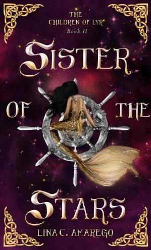 Book cover Sister of the Stars (The Children of Lyr Book 2)