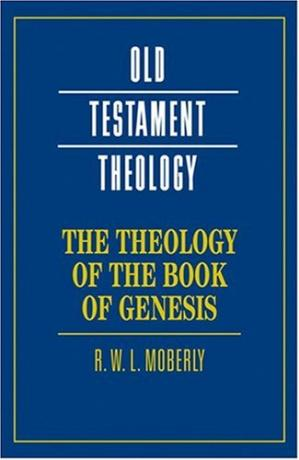Book cover The Theology of the Book of Genesis (Old Testament Theology)