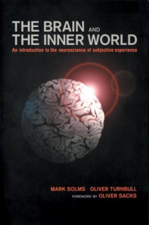 पुस्तक कवर The Brain and the Inner World: An Introduction to the Neuroscience of Subjective Experience