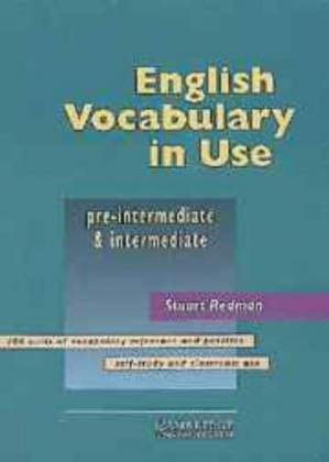Book cover English Vocabulary in Use: Pre-intermediate and Intermediate with Answers