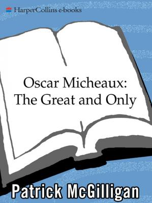 Εξώφυλλο βιβλίου Oscar Micheaux: The Great and Only: The Life of America's First Black Filmmaker