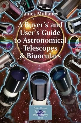 Okładka książki A Buyer's and User's Guide to Astronomical Telescopes and Binoculars