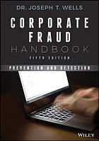 Copertina Corporate fraud handbook : prevention and detection