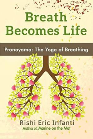 Book cover Breath Becomes Life: Pranayama - The Yoga of Breathing