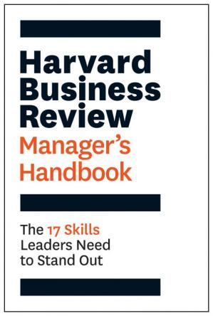 Copertina The Harvard Business Review Manager's Handbook: The 17 Skills Leaders Need to Stand Out