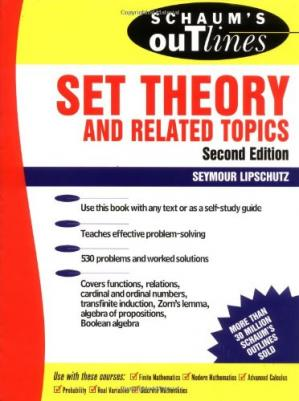 Book cover Schaum's outline of theory and problems of set theory and related topics