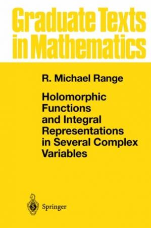 Book cover Holomorphic Functions and Integral Representations in Several Complex Variables