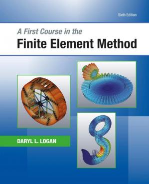 Book cover A First Course in the Finite Element Method