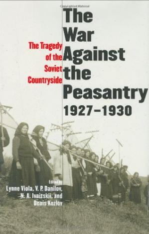 Copertina The War Against the Peasantry, 1927-1930: The Tragedy of the Soviet Countryside