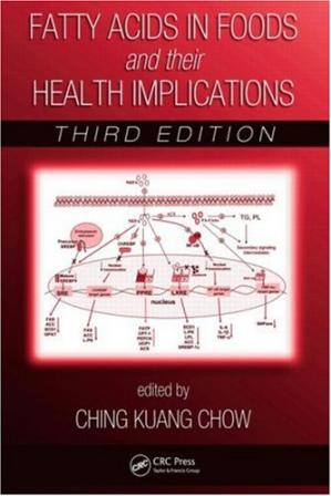 Copertina Fatty Acids in Foods and their Health Implications,Third Edition (Food Science and Technology)
