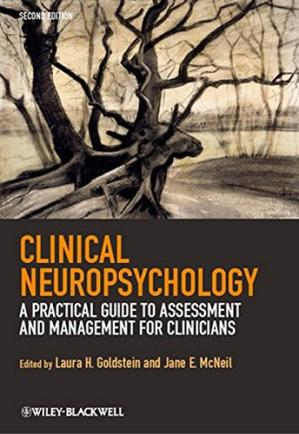 Book cover Clinical Neuropsychology: A Practical Guide to Assessment and Management for Clinicians