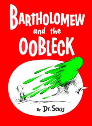 Book cover Bartholomew and the Oobleck