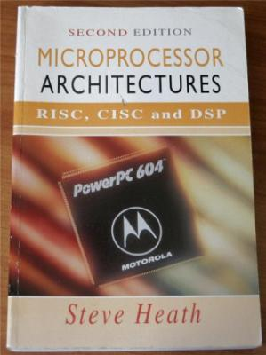 Обложка книги Microprocessor Architectures. RISC, CISC and DSP