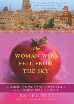 Book cover The Woman Who Fell from the Sky: An American Journalist in Yemen