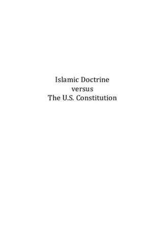 Εξώφυλλο βιβλίου Islamic Doctrine versus the U.S. Constitution: The Dilemma for Muslim Public Officials