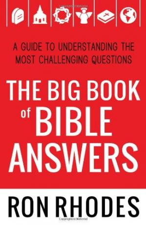 Book cover The Big Book of Bible Answers: A Guide to Understanding the Most Challenging Questions