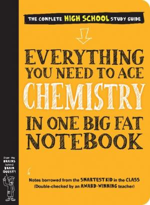Book cover Everything You Need to Ace Chemistry in One Big Fat Notebook