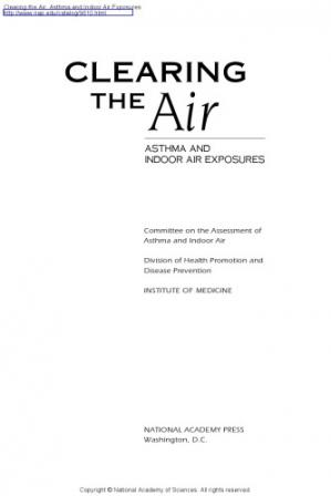 Обкладинка книги Clearing the air : asthma and indoor air exposures