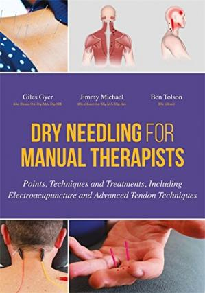Okładka książki Dry Needling for Manual Therapists: Points, Techniques and Treatments, Including Electroacupuncture and Advanced Tendon Techniques