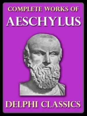 Book cover Complete Works of Aeschylus