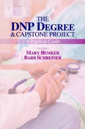 Book cover The DNP degree & capstone project: a practical guide