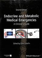 Copertina Endocrine and metabolic medical emergencies : a clinician's guide