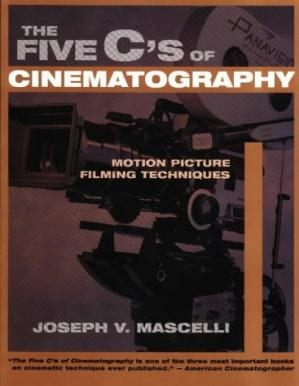 Book cover The Five C's of Cinematography: Motion Picture Filming Techniques