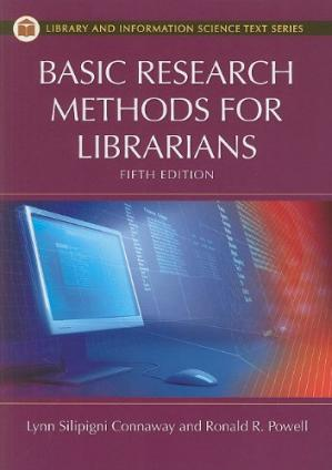 표지 Basic Research Methods for Librarians (Library and Information Science Text Series)
