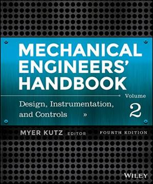 Book cover Mechanical Engineers' Handbook, Volume 2: Design, Instrumentation, and Controls