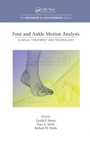 Copertina Foot and Ankle Motion Analysis: Clinical Treatment and Technology (Biomedical Engineering)