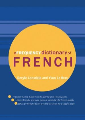 Book cover A Frequency Dictionary of French: Core Vocabulary for Learners