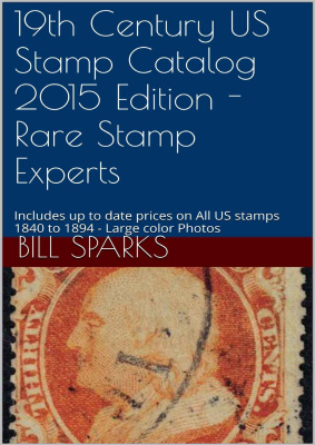 Book cover Sparks Bill: 19th Century US Stamp Catalog