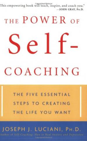 Buchdeckel The Power of Self-Coaching: The Five Essential Steps to Creating the Life You Want