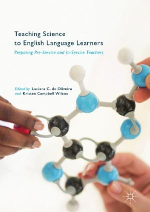 Book cover Teaching Science to English Language Learners : Preparing Pre-Service and In-Service Teachers