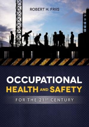 Book cover Occupational Health and Safety for the 21st Century