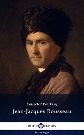 Обложка книги Collected Works of Jean-Jacques Rousseau