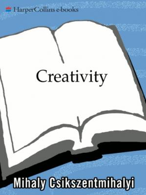 Обложка книги Creativity: Flow and the Psychology of Discovery and Invention