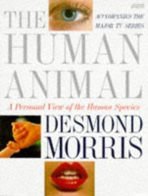Book cover The Human Animal: A Personal View of the Human Species